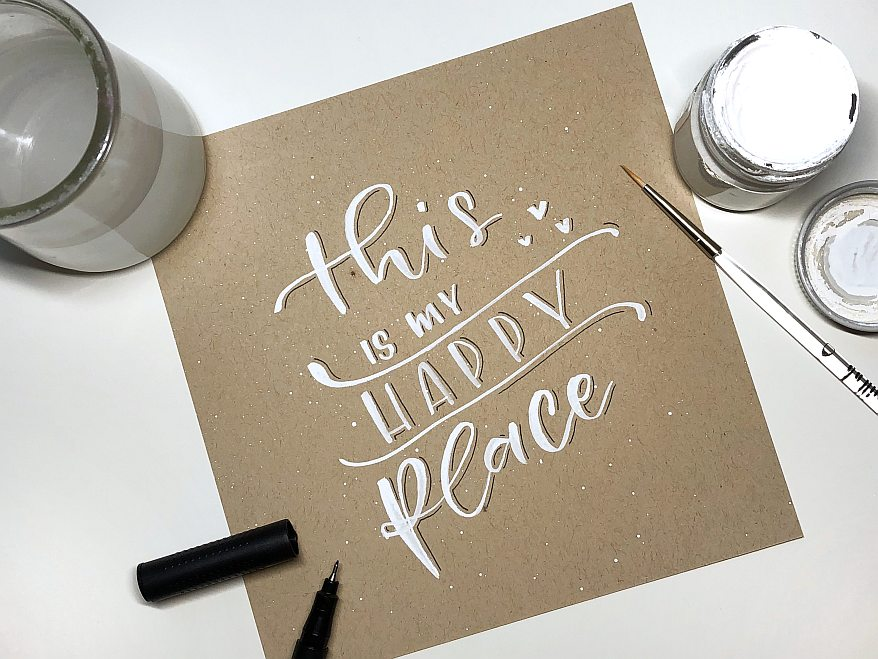 Jennifer Hertel, Pikkablue, Wie fotografiere ich mein Lettering, Interview, Handlettering, this is my happy place, Material, Farbe, Pinsel, weiß, Fineliner